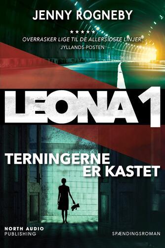 Jenny Rogneby (f. 1974): Leona : spændingsroman