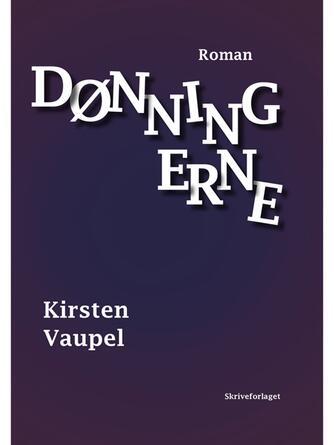 Kirsten Vaupel: Dønningerne : roman