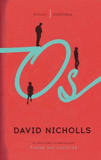 David Nicholls: Os
