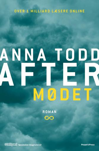 Anna Todd: After. Del 1, Mødet : roman