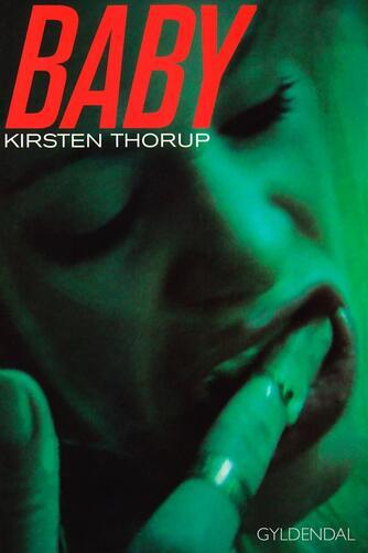 Kirsten Thorup: Baby