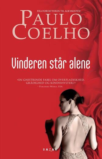 Paulo Coelho: Vinderen står alene