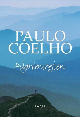 Paulo Coelho: Pilgrimsrejsen