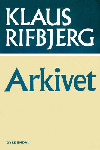 Klaus Rifbjerg: Arkivet