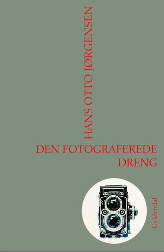 Hans Otto Jørgensen (f. 1954): Den fotograferede dreng