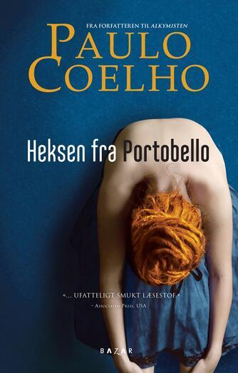 Paulo Coelho: Heksen fra Portobello
