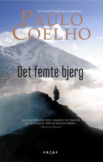 Paulo Coelho: Det femte bjerg