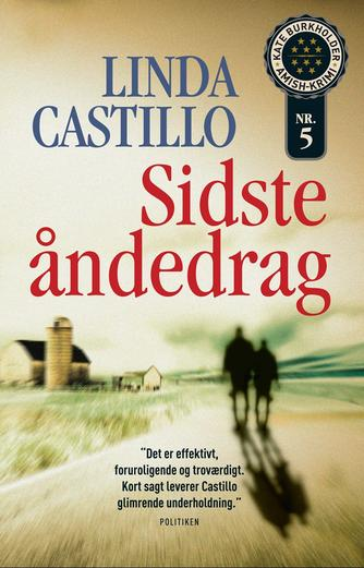 Linda Castillo: Sidste åndedrag