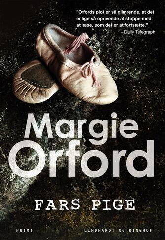 Margie Orford (f. 1964): Fars pige