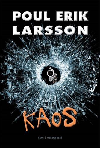 Poul Erik Larsson: Kaos