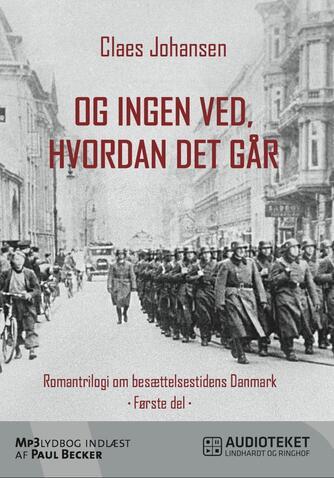 Claes Johansen (f. 1957): Og ingen ved, hvordan det går