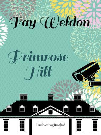 Fay Weldon: Primrose Hill