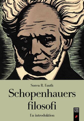 Søren R. Fauth: Schopenhauers filosofi : en introduktion