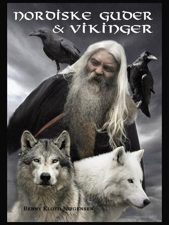 Benny Kloth-Jørgensen: Nordiske guder og vikinger