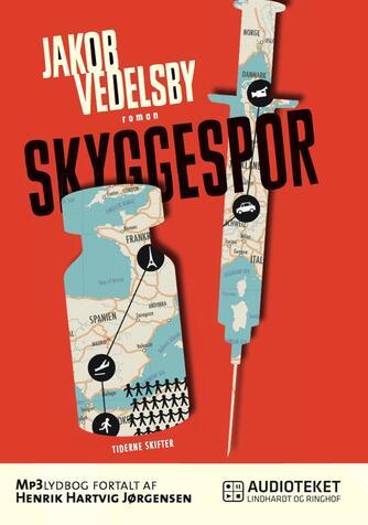 Jakob Vedelsby: Skyggespor : roman