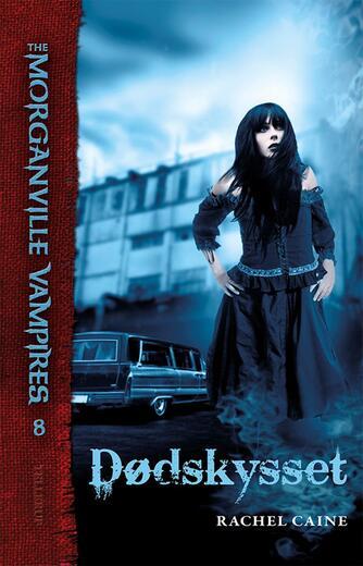 Rachel Caine: Dødskysset