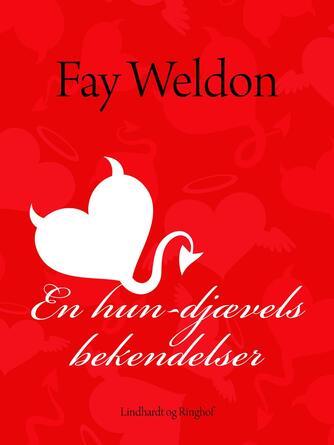 Fay Weldon: En hun-djævels bekendelser : roman