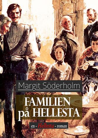 Margit Söderholm: Familien på Hellesta