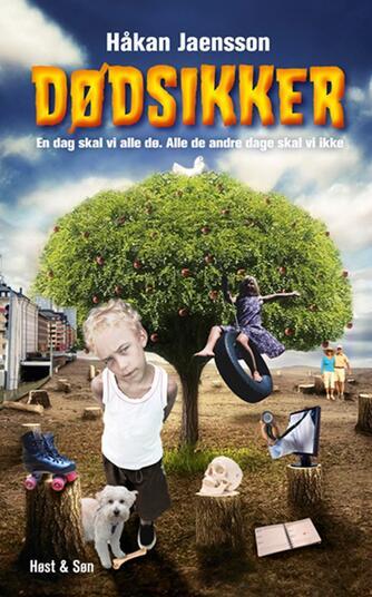 Håkan Jaensson: Dødsikker