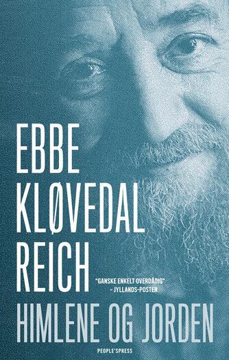Ebbe Kløvedal Reich: Himlene og jorden