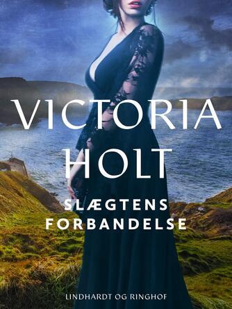 Victoria Holt: Slægtens forbandelse