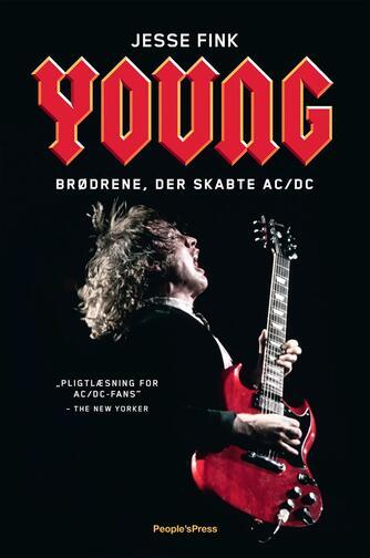 Jesse Fink: Young : brødrene, der skabte AC/DC