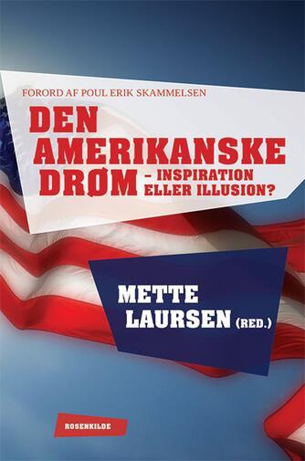 : Den amerikanske drøm - inspiration eller illusion?