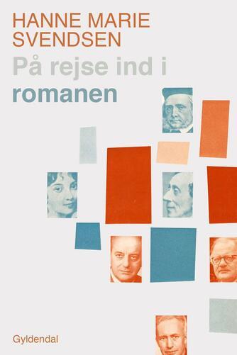 Hanne Marie Svendsen (f. 1933): På rejse ind i romanen