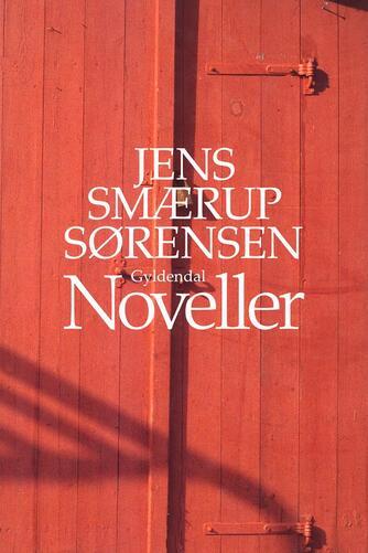 Jens Smærup Sørensen: Noveller