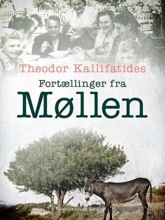 Theodor Kallifatides: Fortællinger fra Møllen