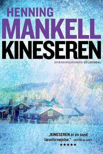 Henning Mankell: Kineseren : spændingsroman