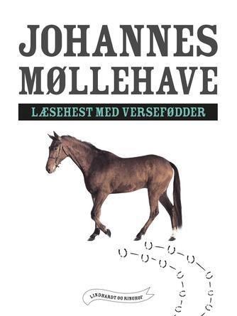 Johannes Møllehave: Læsehest med versefødder