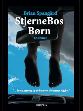 Brian Spangård (f. 1972): StjerneBos børn : roman