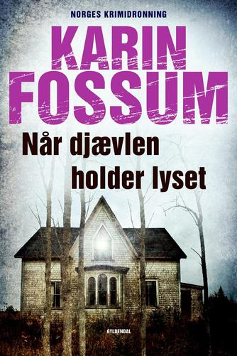 Karin Fossum: Når djævelen holder lyset