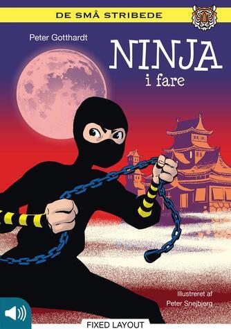 Peter Gotthardt: Ninja i fare