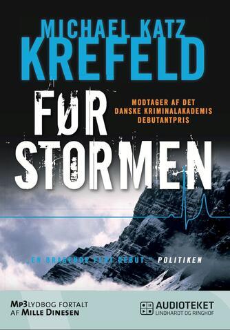 Michael Katz Krefeld: Før stormen