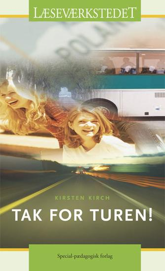 Kirsten Kirch: Tak for turen