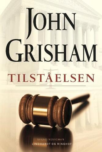 John Grisham: Tilståelsen
