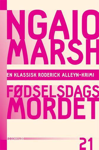 Ngaio Marsh: Fødselsdagsmordet