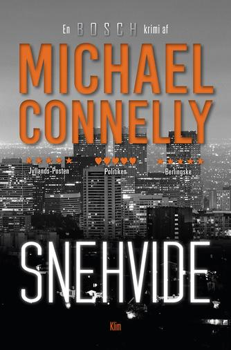 Michael Connelly: Snehvide