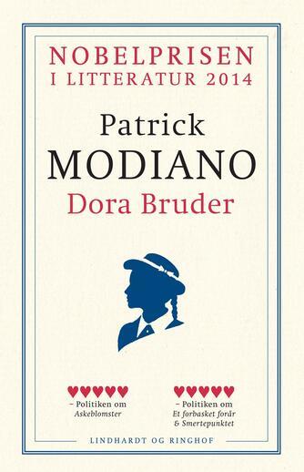 Patrick Modiano: Dora Bruder