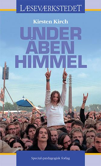Kirsten Kirch: Under åben himmel