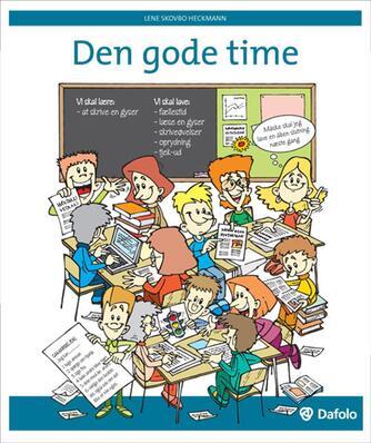 Lene Skovbo Heckmann: Den gode time