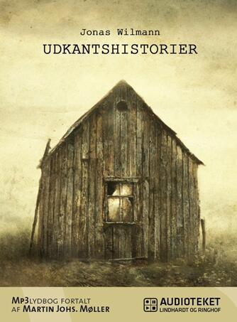 Jonas Wilmann: Udkantshistorier
