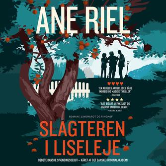 Ane Riel: Slagteren i Liseleje : roman