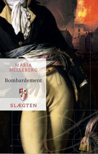 Maria Helleberg: Bombardement