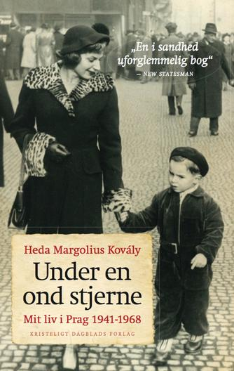 Heda Kovály: Under en ond stjerne : mit liv i Prag 1941-1968