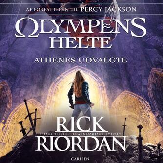 Rick Riordan: Athenes udvalgte