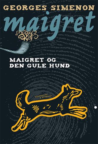 Georges Simenon: Maigret og den gule hund