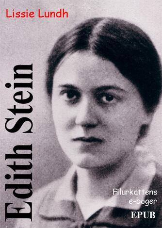 Lissie Lundh: Edith Stein
